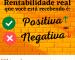 Rentabilidade real: Positiva ou Negativa